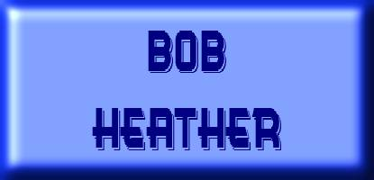 To Bob Heather's page